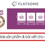 Tạo slide sản phẩm bài viết trong flatsome